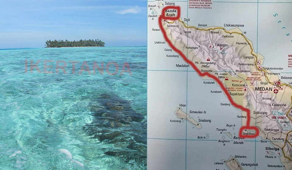 Ruta de Banda Aceh a Singkil para llegar a las Islas Banyak , Sumatra, Indonesia - Viajes Ikertanoa