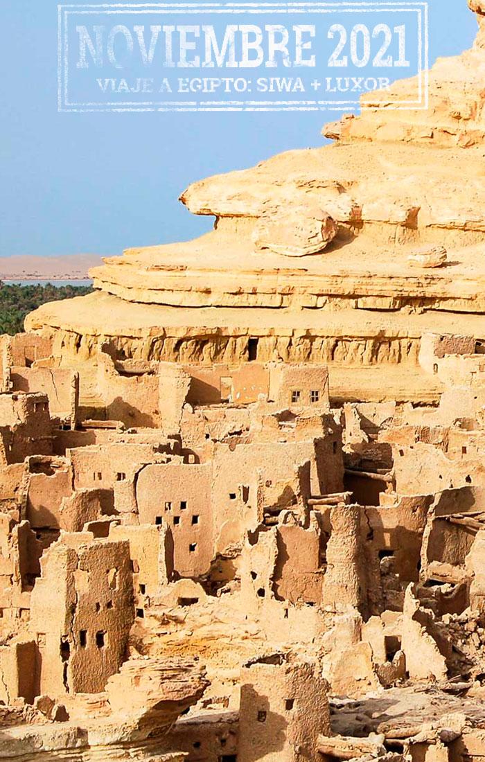 Viaje al Oasis de Siwa con Alejandría y Cairo más Extensión a Luxor Viaje a Egipto Arqueológico - Noviembre 2021. Viajes Ikertanoa.